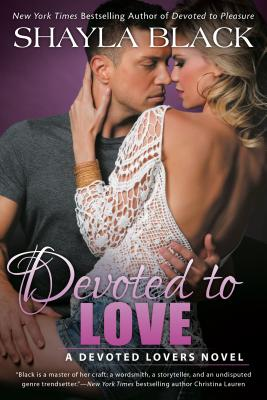 Devoted to Love (A Devoted Lovers Novel #2) Cover Image