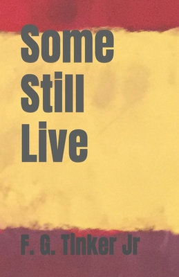 Some Still Live Cover Image