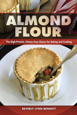 Almond Flour: The High-Protein, Gluten-Free Choice for Baking and Cooking Cover Image
