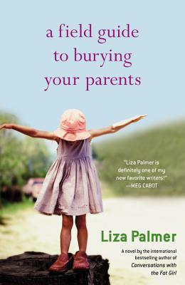 A Field Guide to Burying Your Parents Cover
