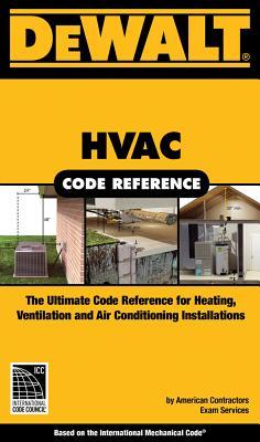 Dewalt HVAC Code Reference: Based on the International Mechanical Code Cover Image