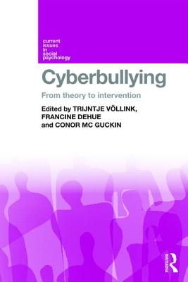 Cyberbullying: From Theory to Intervention Cover Image
