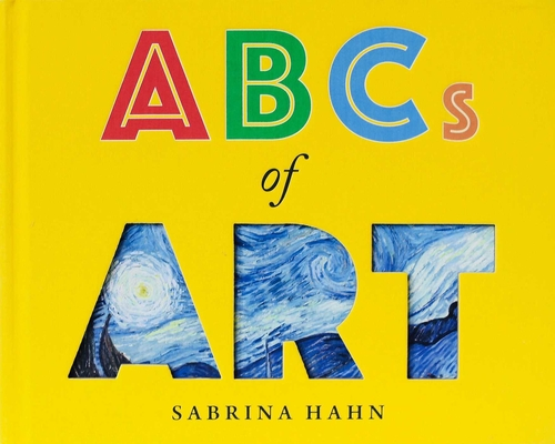 ABCs of Art (Sabrina Hahn's Art & Concepts for Kids) Cover Image