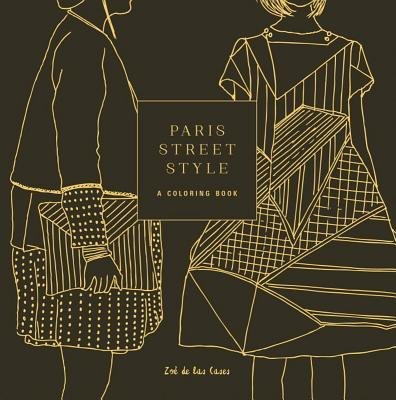Paris Street Style: A Coloring Book (Street Style Coloring Books) Cover Image