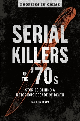 Cover for Serial Killers of the '70s, 2
