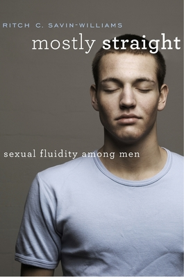 Mostly Straight: Sexual Fluidity Among Men Cover Image