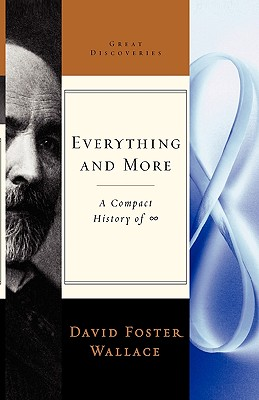 Everything and More: A Compact History of Infinity Cover Image