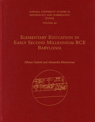 Elementary Education in Early Second Millennium Bce Babylonia Cover Image