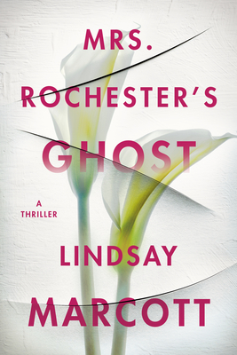 Mrs. Rochester's Ghost: A Thriller Cover Image
