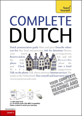 Complete Dutch Beginner to Intermediate Course: Learn to read, write, speak and understand a new language Cover Image