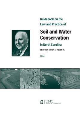 Guidebook on the Law and Practice of Soil and Water Conservation in North Carolina Cover Image