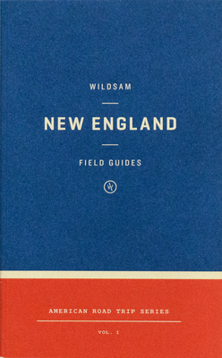Wildsam Field Guides: New England Cover Image