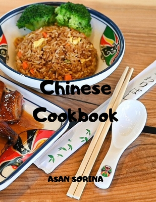Chinese Cookbook: Easy Recipes For Traditional Food From China Cover Image