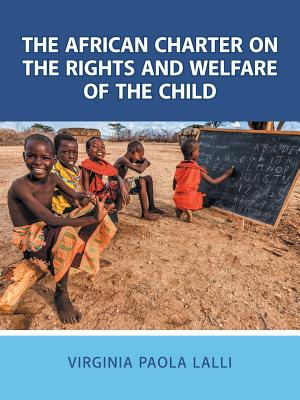 The African Charter on the Rights and Welfare of the Child Cover Image