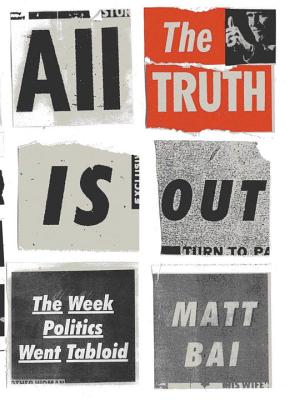 Cover for All the Truth Is Out