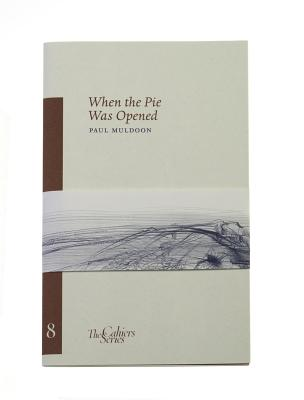 When the Pie Was Opened (Cahiers #8) Cover Image