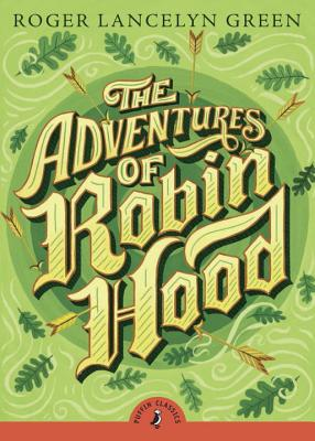 The Adventures of Robin Hood (Puffin Classics) Cover Image