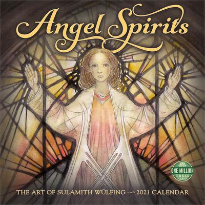 Angel Spirits 2021 Wall Calendar: The Art of Sulamith Wulfing Cover Image