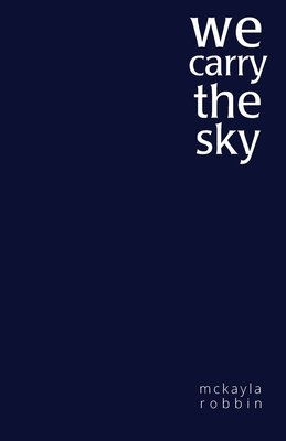 We Carry the Sky Cover