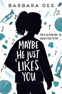 Maybe He Just Likes You Cover Image