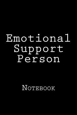 Emotional Support Person: Notebook Cover Image