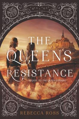 The Queen's Resistance (The Queen's Rising #2) Cover Image
