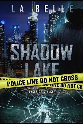 Shadow Lake: Lakeside Stalker Cover Image