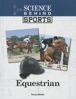 Cover for Equestrian (Science Behind Sports)