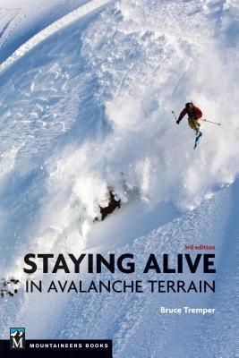 Staying Alive in Avalanche Terrain Cover Image