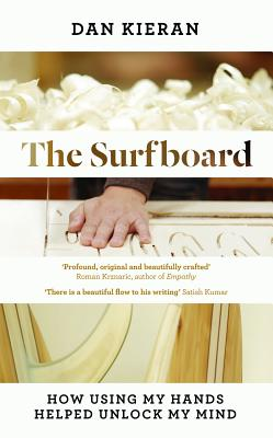 The Surfboard: How Using My Hands Helped Unlock My Mind Cover Image