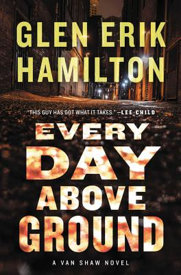 Every Day Above Ground: A Van Shaw Novel (Van Shaw Novels #3) Cover Image
