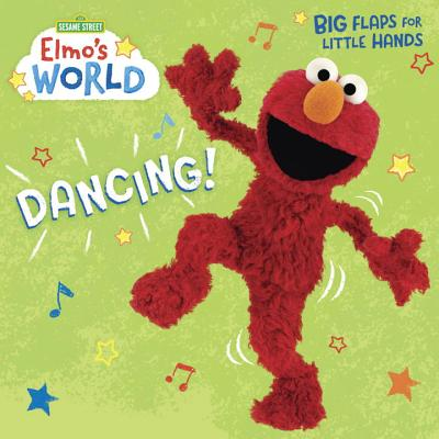Elmo's World: Dancing! (Sesame Street) (Lift-the-Flap) Cover Image