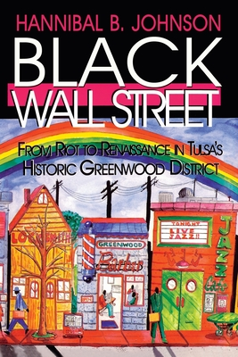 Black Wall Street: From Riot to Renaissance in Tulsa's Historic Greenwood District Cover Image