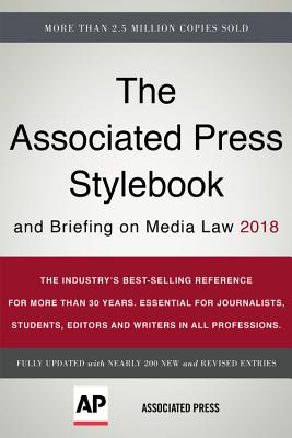 The Associated Press Stylebook 2018: and Briefing on Media Law Cover Image