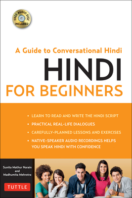 Hindi for Beginners: A Guide to Conversational Hindi (Audio Disc Included) [With CDROM] Cover Image