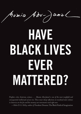 Have Black Lives Ever Mattered? (City Lights Open Media) cover