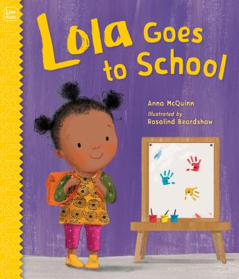 Lola Goes to School (Lola Reads #6) Cover Image