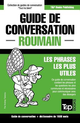 Guide de conversation Français-Roumain et dictionnaire concis de 1500 mots (French Collection #254) Cover Image