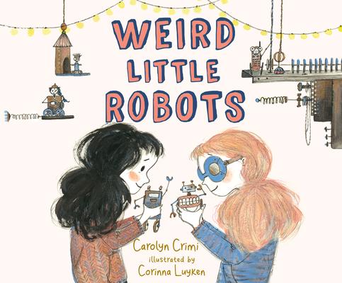 Weird Little Robots Cover Image