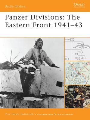 Panzer Divisions: The Eastern Front 1941-43 Cover Image