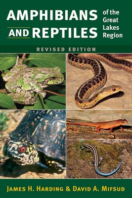 Amphibians and Reptiles of the Great Lakes Region, Revised Ed. (Great Lakes Environment) Cover Image