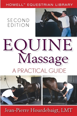 Equine Massage: A Practical Guide (Howell Equestrian Library) Cover Image