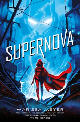 Supernova (Renegades #3) Cover Image