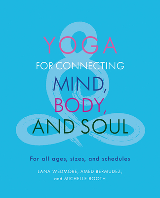 Cover for Yoga for Connecting Mind, Body, and Soul
