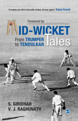 Mid-Wicket Tales: From Trumper to Tendulkar Cover Image
