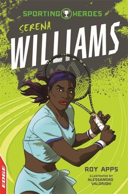 Sporting Heroes: Serena Williams by Roy Apps