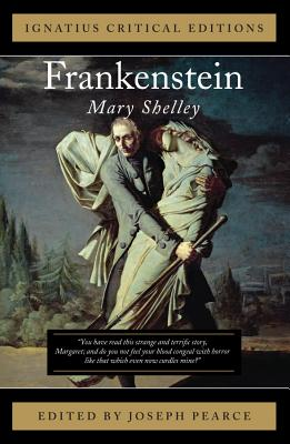 Frankenstein: Ignatius Critical Editions Cover Image