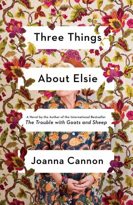 Three Things About Elsie: A Novel Cover Image