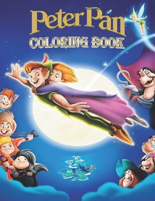 Peter Pan Coloring Book: A great coloring book for kids and fans - 100 High Premium Pages Cover Image