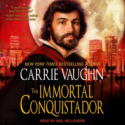 The Immortal Conquistador (Kitty Norville #15) Cover Image
